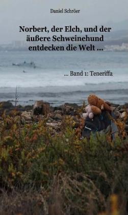 norbert_der_elch_und_der_aeussere_schweinehund_entdecken_die_welt